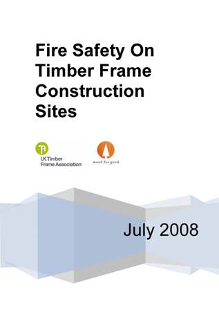 Fire Safety on Timber Frame Construction Sites